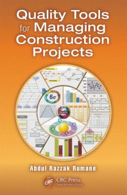 book cover: Quality Tools for Managing Construction Projects