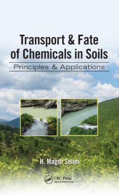 book cover: Transport & fate of chemicals in soils