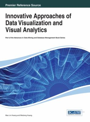 book cover: Innovative Approaches of Data Visualization and Visual Analytics
