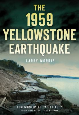book cover: The 1959 Yellowstone Earthquake