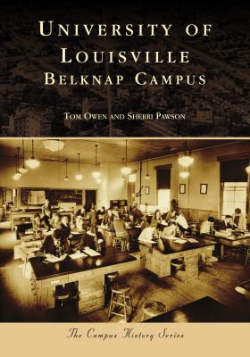 Cover, University of Louisville Belknap Campus, Owen and Pawson