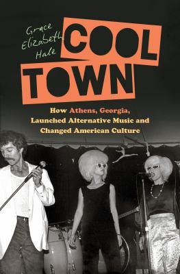 Cool town : by Hale, Grace Elizabeth,