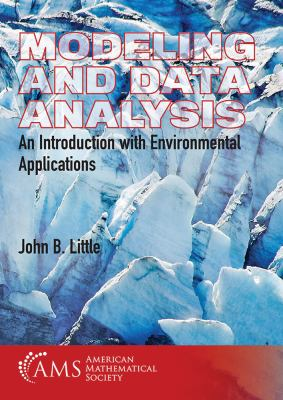 book cover: Modeling and Data Analysis: an introduction with environmental applications