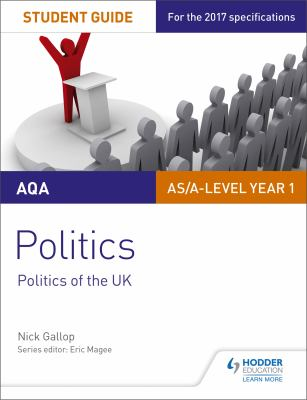 AQA AS/A-level politics. Politics of the UK. Student guide