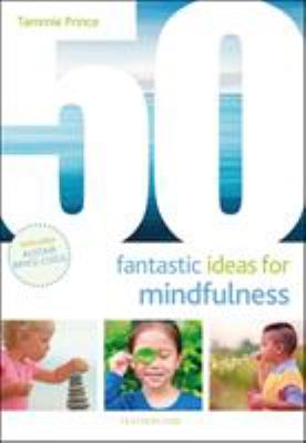 Fantastic Ideas for Mindfulness