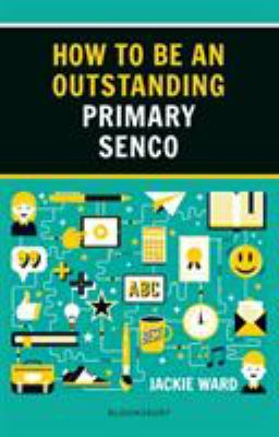 How to be an outstanding primary Senco