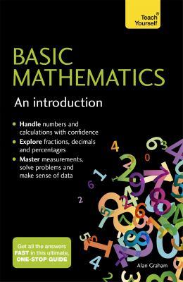 ETeach Yourself: Basic Mathematics: An Introduction by Alan Graham