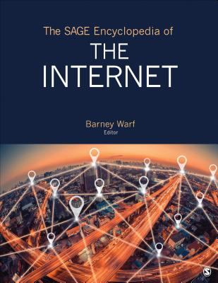 Book jacket for The SAGE Encyclopedia of the Internet