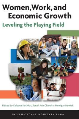 Women, work, and economic growth : leveling the playing field