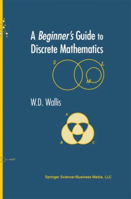 book cover: A Beginner's Guide to Discrete Mathematics