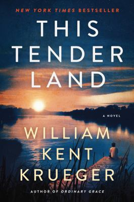 Book cover: This Tender Land by William Kent Krueger