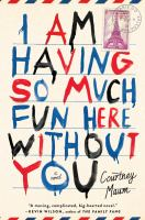 Book cover for I Am Having so Much Fun Here Without You