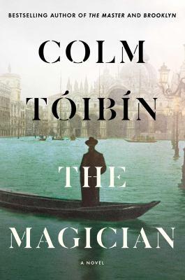The magician : by Tóibín, Colm,