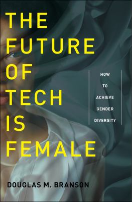 The Future of Tech is Female cover art