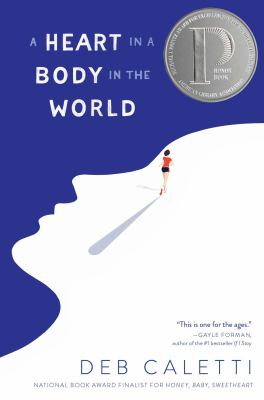 Book cover: A Heart in a Body in the World by Deb Caletti