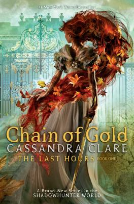 Chain of Gold (The Last Hours #1) book cover