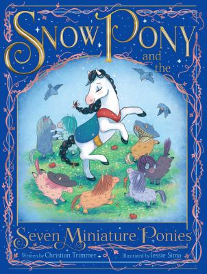 Snow Pony and the Seven Mini-Ponies