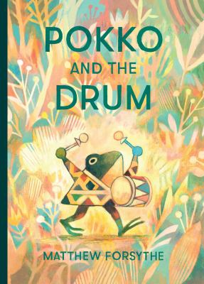 Pokko and the Drum Hardcover