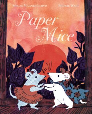 Paper Mice by Megan Wagner Lloyd