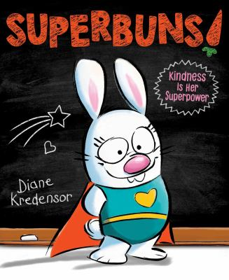 SuperBuns: Kindness is her Superpower