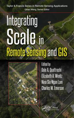 Book Cover : Integrating Scale in Remote Sensing and GIS