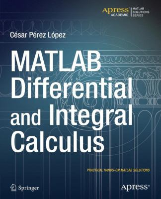 book cover - MATLAB Differential and Integral Calculus
