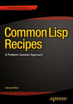 book cover: Common Lisp Recipes
