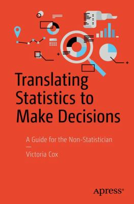 book cover: Translating Statistics to Make Decisions: a guide for the non-statistician