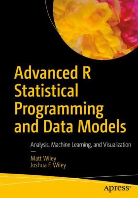 book cover: Advanced R Statistical Programming and Data Models