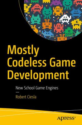 book cover: Mostly Codeless Game Development