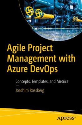 Agile Project Management with Azure DevOps: Concepts, Templates, and Metrics - open in a new window