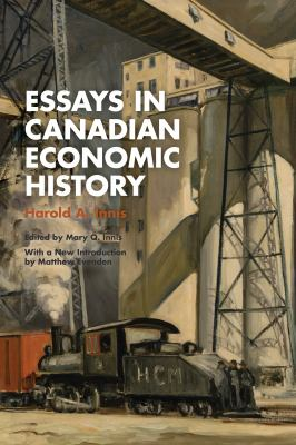 Essays in Canadian Economic History - open in anew window