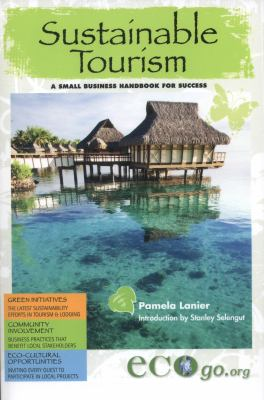 Sustainable tourism : a small business handbook for success