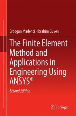book cover: The Finite Element Method and Applications in Engineering Using Ansys®