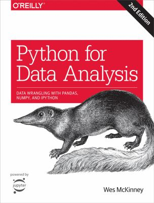 Python for data analysis : data wrangling with pandas, NumPy, and IPython Second edition.  - open in a new window