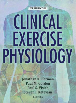 book cover: Clinical Exercise Physiology by Ehrman, et al.