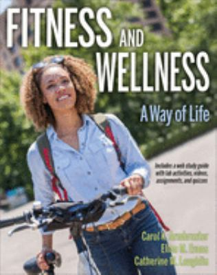 Fitness and wellness : a way of life