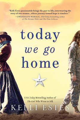 Today we go home:  a novel