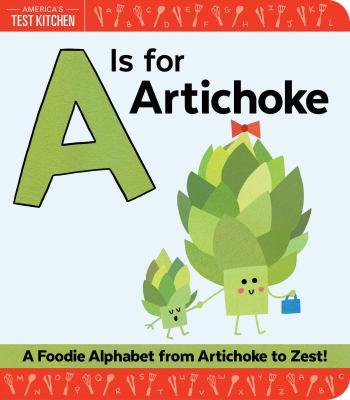 A is for artichoke :
