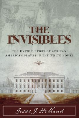 book cover: The Invisibles by Jesse Holland