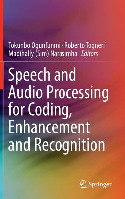 book cover: Speech and Audio Processing for Coding, Enhancement and Recognition