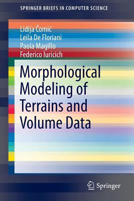 Book Cover : Morphological Modeling of Terrains and Volume Data