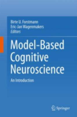 book cover: Model-Based Cognitive Neuroscience