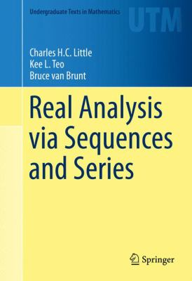 book cover: Real Analysis Via Sequences and Series