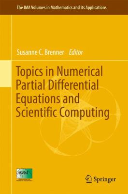 book cover: Topics in Numerical Partial Differential Equations and Scientific Computing