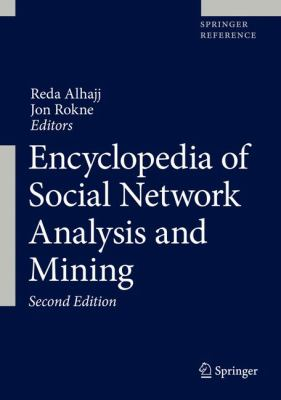book cover: Encyclopedia of Social Network Analysis and Mining