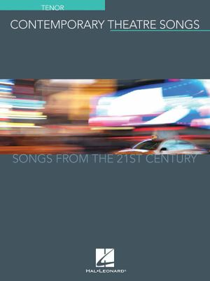 Contemporary Theatre Songs. Tenor: Songs from the 21st Century