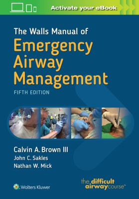 Book cover of The Walls Manual of Emergency Airway Management - click to open in a new indow