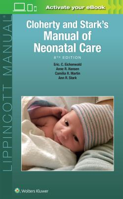 Cloherty and Stark's Manual of Neonatal Care (8th ed. 2017)