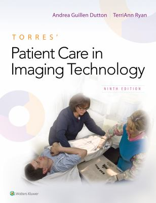 Torres' Patient care in imaging technology (Cover Art)